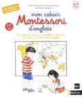 Sabine Hofmann et Marie Eschenbrenner - Mon cahier Montessori d'anglais.