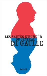 Livres en ligne télécharger ipad Les sautes d'humour du général de Gaulle