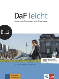 Sabine Jentges et Elke Körner - DaF leicht B1.2 - Kurs- und Übungsbuch. 1 DVD