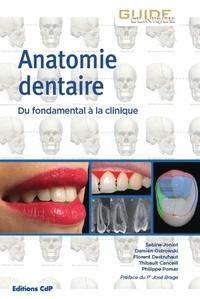 Sabine Joniot et Damien Ostrowski - Anatomie dentaire.
