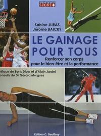 Sabine Juras et Jérôme Baicry - Le gainage pour tous - Renforcer son corps pour le bien-être et la performance.