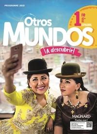 Sabine Kitten et Catherine Deschamps - Espagnol 1re A2+>B1 Otros Mundos ¡A descubrir!.