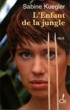 Sabine Kuegler - L'enfant de la jungle.