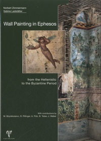 Sabine Ladstätter - Wall Painting in Ephesos - From the Hellenistic to the Byzantine Period.