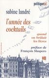 Sabine Landré - L'année des cocktails.
