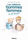 Sabine Le Blanc et Marie-Laure Cuzacq - Les relations hommes-femmes en 35 leçons.
