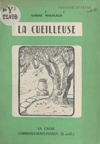 Sabine Malplach - La cueilleuse.