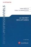 Sabine Marcellin et Thibault Du Manoir de Juaye - Le secret des affaires.