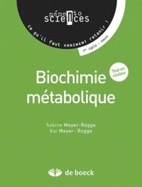 Sabine Meyer-Rogge et Kai Meyer-Rogge - Biochimie métabolique.