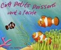 Sabine Minssieux et Claudine Gévry - Cinq petits poissons vont à l'école.