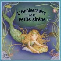 Sabine Minssieux et Stephanie Boey - L'Anniversaire de la petite sirène.