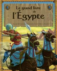 Sabine Minssieux et Leo Brown - Le grand livre de l'Egypte.