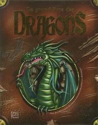 Sabine Minssieux et Leo Brown - Le grand livre des Dragons.