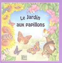 Sabine Minssieux et Stephanie Boey - Le Jardin aux papillons.