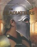 Sabine Minssieux et Deborah Murrell - Les gladiateurs.