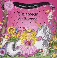 Sabine Minssieux et Dawn Apperly - Un amour de licorne.
