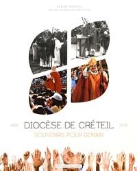 Sabine Moreux - Souvenirs pour demain - Diocèse de Créteil 50 ans.