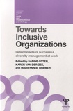 Sabine Otten - Towards Inclusive Organizations - Determinants of Successful Diversity Management at Work.