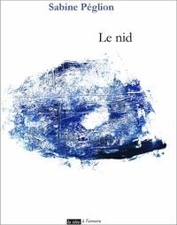 Sabine Péglion - Le nid.