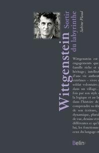 Sabine Plaud et Editions Belin - Wittgenstein. Sortir du labyrinthe - Sortir du labyrinthe.
