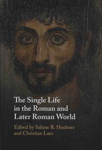 The Single Life in the Roman and Later Roman World.pdf