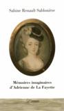 Sabine Renault-Sablonière - Mémoires imaginaires d'Adrienne de La Fayette.