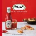 Sabine Revaud - Heinz - Les 30 recettes culte.