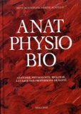 Sabine Schmidt et Arne Schaffler - ANATOMIE PHYSIOLOGIE BIOLOGIE. - A l'usage des professions de la santé.