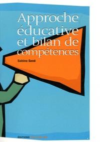 Sabine Sené - Approche éducative et bilan de compétences.