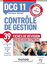 Sabine Sépari et Romaric Duparc - DCG 11 Contrôle de gestion - Fiches de révision - 2e éd. - Réforme Expertise comptable.