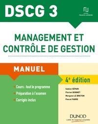 Sabine Sépari et Florian Bonnet - Management et contrôle de gestion DSCG 3 - Manuel.