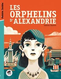 Sabine Stamm - Les orphelins d'Alexandrie - Le destin des enfants de Cléopâtre.