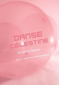 Sabine Tamisier - Danse Célestine.