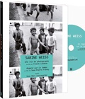 Sabine Weiss et Franck Landron - Sabine Weiss, en deux films. 1 DVD
