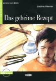 Sabine Werner - Das geheime Rezept. 1 CD audio