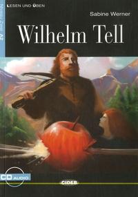 Sabine Werner - Wilhelm Tell. 1 CD audio