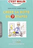 Sabine Wojtas et Laurent Faraud - Créer sa boîte en 7 étapes.