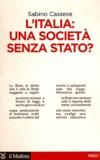 Sabino Cassese - L'Italia : una società senza stato ?.