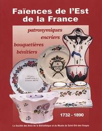 SABM - Faïences de l'Est de la France, 1732-1890 - Patronymiques, encriers, bouquetières, bénitiers.