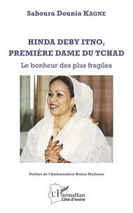 Hinda Deby Itno, première dame du Tchad - Le bonheur des plus fragiles.pdf