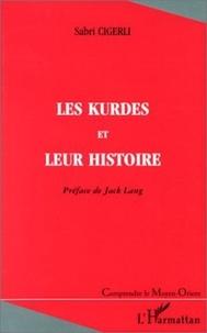 Sabri Cigerli - Les Kurdes et leur histoire.