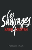 Sabri Louatah - Les Sauvages Tome 4 : .