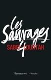Sabri Louatah - Les Sauvages - tome 4.