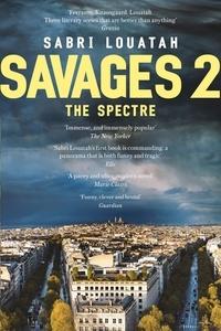 Sabri Louatah - Savages 2: The Spectre.