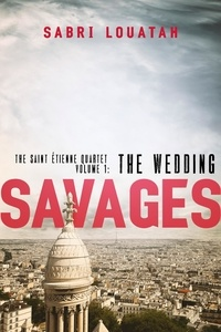 Sabri Louatah - Savages: The Wedding.