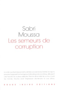 Sabri Moussa - Les semeurs de corruption.