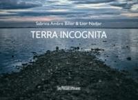 Sabrina Ambre Biller et Lior Nadjar - Terra incognita.