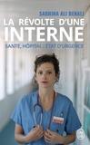 Sabrina-Aurore Ali Benali - La révolte d'une interne - Santé, hôpital : état d'urgence.