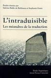 Sabrina Baldo de Brébisson et Stephanie Genty - L'intraduisible - Les méandres de la traduction.