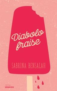 Sabrina Bensalah - Diabolo fraise.